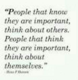 Selfish people.....one of my pet peeves