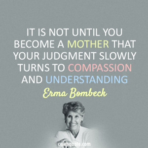 for quotes by Erma Bombeck. You can to use those 8 images of quotes ...