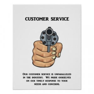Anti Motivational Poster - our-customer-service-is-unparalleled print