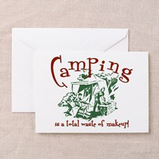 Funny Camping Quotes Greeting Cards