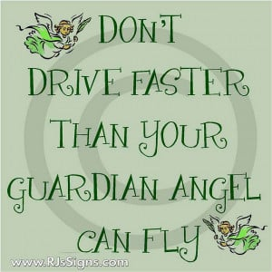 From Your Guardian Angel Who Been Assigned Inspirational Quote