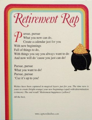 Retirement Wishes: The Retirement Rap!