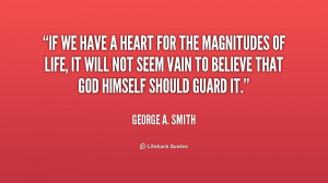 quote-George-A.-Smith-if-we-have-a-heart-for-the-241120.png