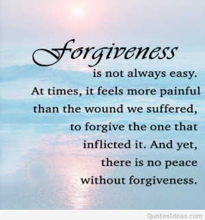 Forgiveness quotes and forgive wallpapers 2015