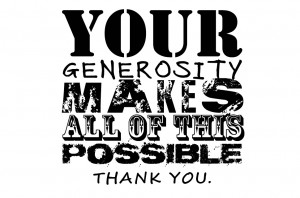 Your Generosity Makes All Of Thi...