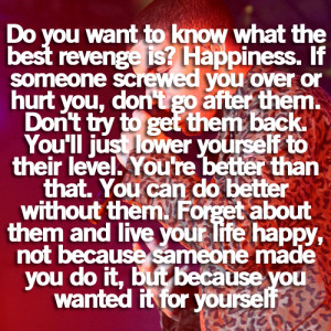 life #revenge quotes #breakup #screwed up #inspirational
