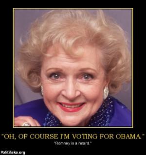 ... -for-obama-obama-romney-betty-white-funny-politics-1348716946.jpg