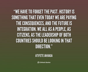 quotes about forgetting the past