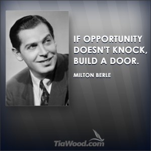 Milton Berle: Creating Opportunity