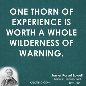 James Russell Lowell Experience Quotes