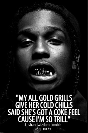 Asap Rocky Quotes Tumblr