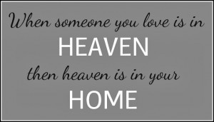 quotes about heaven and loved ones