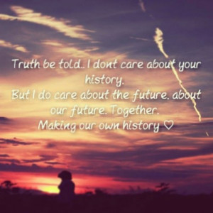 ... love #future #together #inlove #adorable #cute #sayings #history