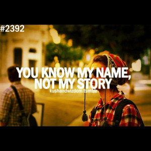 you know my name, not my story quote