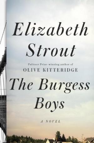 The Burgess Boys: A Novel by Elizabeth Strout, http://www.amazon.com ...