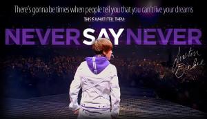 Justin Bieber **Never Say Never (!)** :*