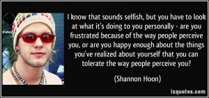 More Shannon Hoon Quotes