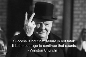 Winston churchill, quotes, sayings, quote, courage, success, famous