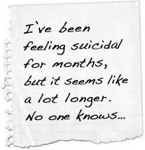 ve been feeling suicidal for months, but it seems like a lot longer ...