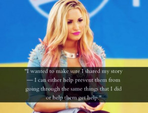 Demi lovato quotes sayings story help