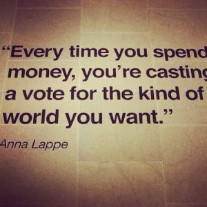 SnapWidget | Quote from Anna Lappe of the Small Planet Institute # ...