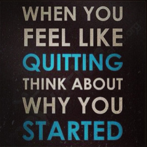 Motivation Picture Quote No Quitting