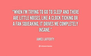 quote-James-Lafferty-when-im-trying-to-go-to-sleep-22878.png