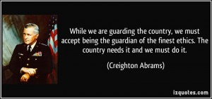 the country, we must accept being the guardian of the finest ethics ...