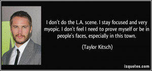 Taylor Kitsch Quotes