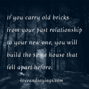 Your past relationship to your new one