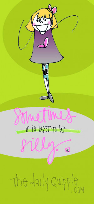quotes about being silly