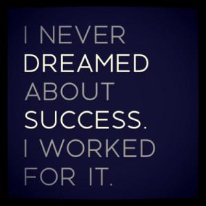 Motivation Picture Quote Dream About Success