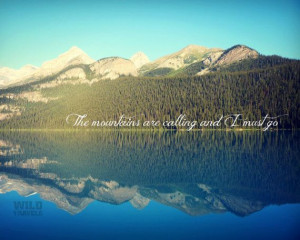 Mountains are calling John Muir Quote Landscape by WildTravels, $15.00