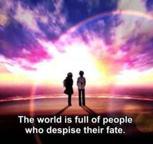 Anime quotes, best, deep, sayings, people