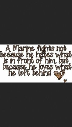 Marine Love Quotes And Sayings A #marine #fights not because