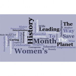 Women's History Month; Five Of My Favorite Quotes From History ...