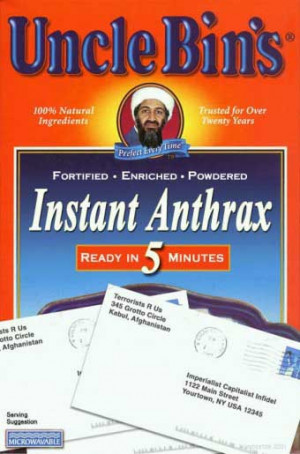 UNCLE BIN'S INSTANT ANTHRAX