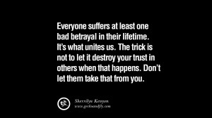 Quotes Betrayal Friendship Trust ~ 25 Quotes on Friendship, Trust and ...