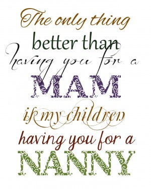 Having you for an nanny I Love My Grandpa Quotes