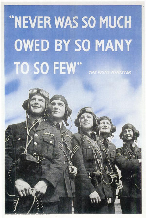 """Never Was So Much Owed by So Many to So Few"""" (1940)"""