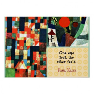 Paul Klee Art Collage and Quote: One Eye Sees... Poster
