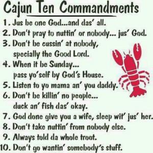 Cajun Ten Commandments