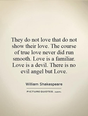 ... love-the-course-of-true-love-never-did-run-smooth-love-is-a-quote-1