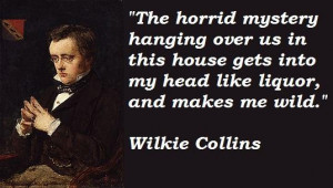Wilkie collins famous quotes 1