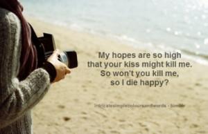 me so won t you kill me so i die happy happy camera beach waves sand ...