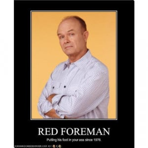 red forman dumbass quotes