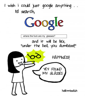 ... funny, google, phrases, quotes, silly, text, true, typography, words