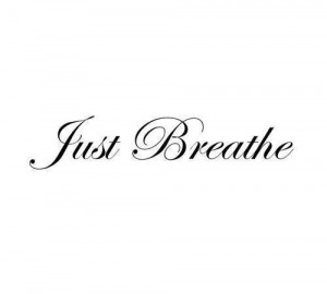 ... out... Just remember to stop what you're doing and just breathe