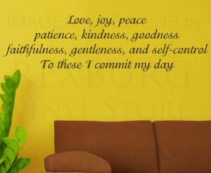 Love, Joy Peace Patience, Kindness, faithfulness And Selfcontrol To ...