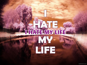 28-i-hate-my-life-quotes.jpg